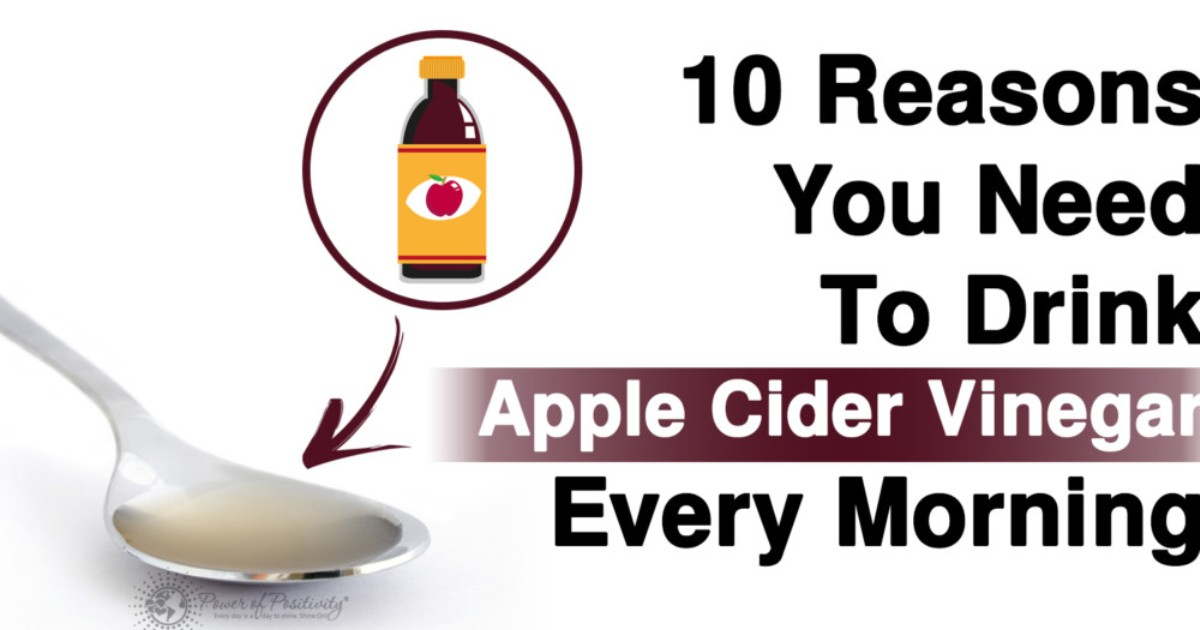 10 Health Reasons Why You Need To Drink Apple Cider Vinegar Every Morning